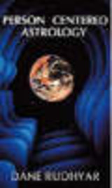Person Centered Astrology - Rudhyar, Dane - ISBN: 9780943358024