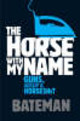 Horse With My Name - Bateman - ISBN: 9780755343614