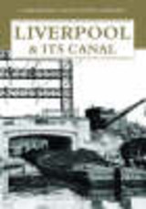 Liverpool And Its Canal - Clarke, Mike - ISBN: 9781843063360