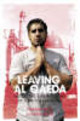Leaving Al-Qaeda - Butt, Hassan - ISBN: 9781845297237
