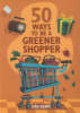 50 Ways To Be A Greener Shopper - Berry, Sian - ISBN: 9781856267748