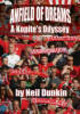 Anfield Of Dreams - Dunkin, Neil - ISBN: 9781905449804