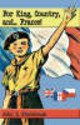 For King, Country And...france! - Stonehouse, John L. - ISBN: 9781906221218