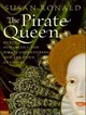 The Pirate Queen - Ronald, Susan/ Bailey, Josephine (NRT) - ISBN: 9781400135332