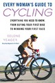 Every Woman's Guide To Cycling - Yeager, Selene - ISBN: 9780451223043