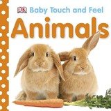 Baby Touch And Feel: Animals - Dk - ISBN: 9780756634681