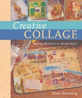 Creative Collage - Browning, Marie - ISBN: 9781402735097
