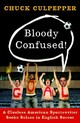 Bloody Confused! - Culpepper, Chuck - ISBN: 9780767928083