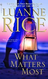 What Matters Most - Rice, Luanne - ISBN: 9780553589702