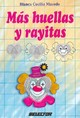 Más Huellas Y Rayitas / More Footprints And Hairlines - Macedo, Blanca Cecilia - ISBN: 9789708030199