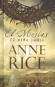El Mesias/ Christ The Lord - Rice, Anne - ISBN: 9789707102880