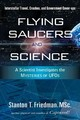 Flying Saucers And Science - Friedman, Stanton T. (stanton T. Friedman) - ISBN: 9781601630117