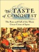 The Taste Of Conquest - Krondl, Michael/ McLaren, Todd (NRT) - ISBN: 9781400105458