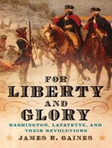 For Liberty And Glory - Gaines, James R./ Dietz, Norman (NRT) - ISBN: 9781400105489