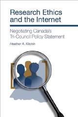 Research Ethics And The Internet - Negotiating Canada's Tri-council Policy Statement - Kitchin, Heather A. - ISBN: 9781552662342