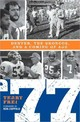77: Denver, The Broncos, And A Coming Of Age - Frei, Terry - ISBN: 9781589792135