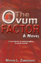 The Ovum Factor - Zimmerman, Marvin - ISBN: 9781933538990