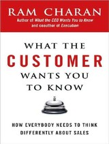 What The Customer Wants You To Know - Charan, Ram/ Hill, Dick (NRT) - ISBN: 9781400136179
