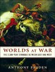 Worlds At War - Pagden, Anthony/ Lee, John (NRT) - ISBN: 9781400136292