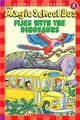 The Magic School Bus Flies With The Dinosaurs - Schwabacher, Martin/ Bracken, Carolyn (ILT) - ISBN: 9780439801065