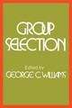 Group Selection - Williams, George C. (phd, Department Of Psychological Sciences, Purdue Univ... - ISBN: 9780202362229