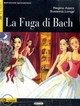 La Fuga di Bach, m. Audio-CD - Assini, Regina; Longo, Susanna - ISBN: 9783125650190