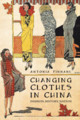 Changing Clothes In China - Finnane, Antonia - ISBN: 9780231143509
