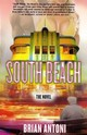 South Beach - Antoni, Brian - ISBN: 9780802170439