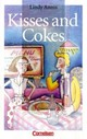 Kisses and Cokes - Annis, Lindy - ISBN: 9783464068106