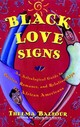 Black Love Signs - Balfour, Thelma - ISBN: 9780684847832