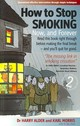 How To Stop Smoking 2nd Edition - Morris, Karl; Alder, Harry - ISBN: 9781845282233