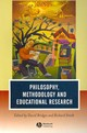 Philosophy, Methodology And Educational Research - ISBN: 9781405145138