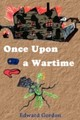 Once Upon A Wartime - Gordon, Edward - ISBN: 9780755210831