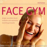 Face Gym - Kertesz, Zoe - ISBN: 9783898452403