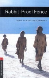 Oxford Bookworms Library: Level 3:: Rabbit-proof Fence - Pilkington Garimara, Doris; Bassett, Jennifer - ISBN: 9780194791441