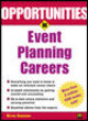 Opportunities In Event Planning Careers - Camenson, Blythe - ISBN: 9780071382281