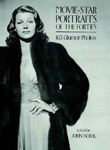 Movie-star Portraits Of The Forties - Kobal, John (EDT) - ISBN: 9780486235462