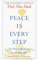Peace Is Every Step - Nhat Hanh, Thich - ISBN: 9780553351392