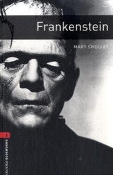 Oxford Bookworms Library: Level 3:: Frankenstein - Nobes, Patrick; Shelley, Mary - ISBN: 9780194791168
