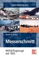 Messerschmitt - Griehl, Manfred - ISBN: 9783613029804