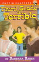 Third Grade Is Terrible - Baker, Barbara/ Shepherd, Roni (ILT) - ISBN: 9780141301037