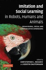 Imitation And Social Learning In Robots, Humans And Animals - ISBN: 9780521845113