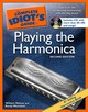 The Complete Idiot's Guide To Playing The Harmonica - Melton, William/ Weinstein, Randy - ISBN: 9781592574650