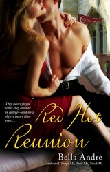 Red Hot Reunion - Andre, Bella - ISBN: 9781416524182