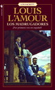 Madrugadores - L'amour, Louis - ISBN: 9780553588828
