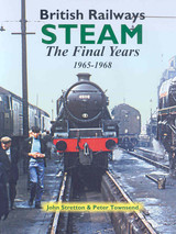British Railways Steam - Stretton, John; Townsend, Peter - ISBN: 9781857943207