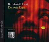 Der rote Regen, 6 Audio-CDs - Driest, Burkhard - ISBN: 9783784441658