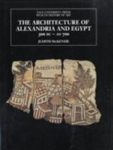 The Architecture Of Alexandria And Egypt - McKenzie, Judith/ Moorey, P. R. S. - ISBN: 9780300115550