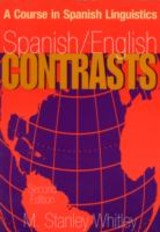 Spanish/english Contrasts - Whitley, M. Stanley - ISBN: 9780878403813