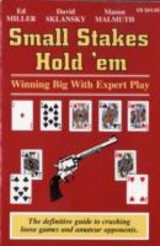 Small Stakes Hold 'em - Miller, Ed/ Sklansky, David/ Malmuth, Mason - ISBN: 9781880685327
